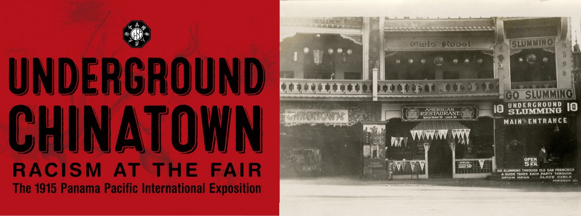 Underground Chinatown: Racism at the Fair