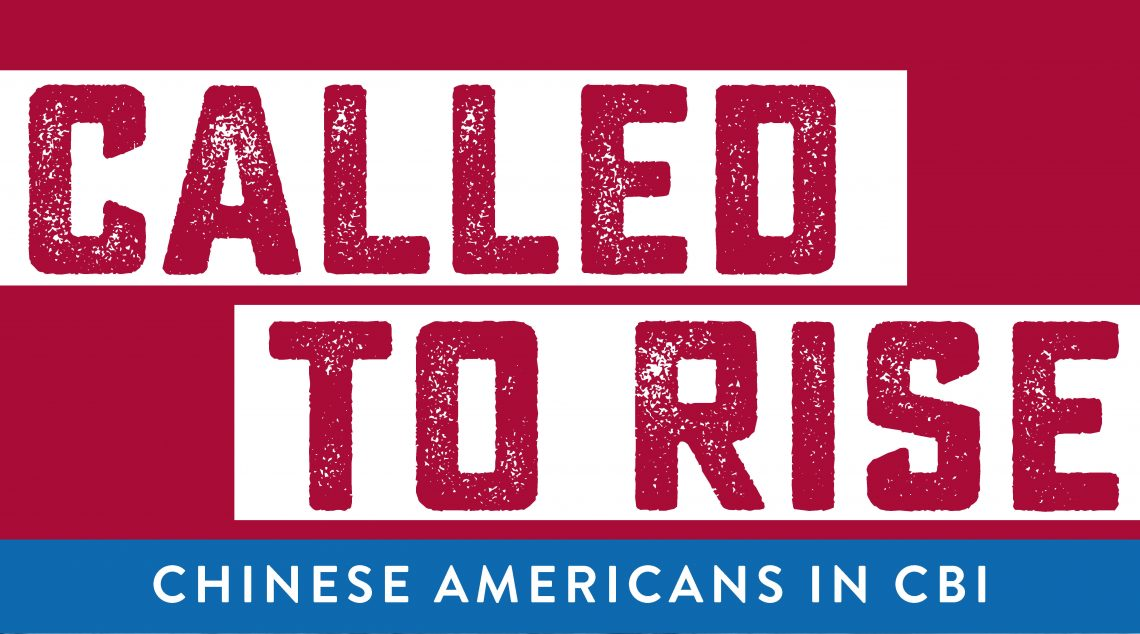 Called to Rise - Chinese Americans in CBI