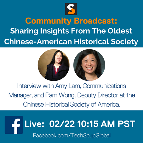 TechSoup Community Broadcast: Interview with Amy Lam, Communications Manager and Pam Wong, Deputy Director at CHSA. Facebook Live broadcast Feb. 22, 2017 10:15AM PST. Facebook.com/TechSoupGlobal