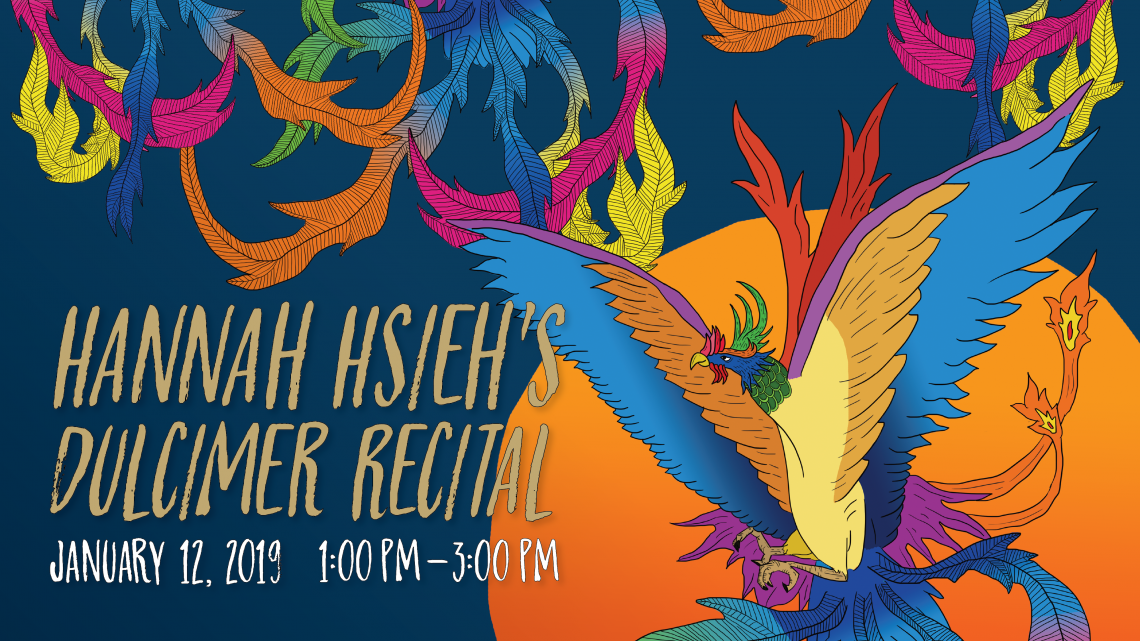 Hannah Hsieh's Dulcimer Recital. Jan. 12, 2019 1-3pm at CHSA. Visuals by Constance Lai and Emery Ouyang.