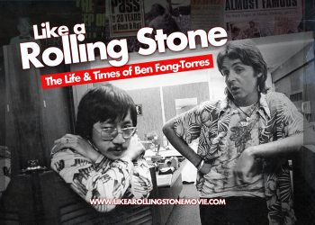 Like a Rolling Stone, Ben Fong-Torres documentary